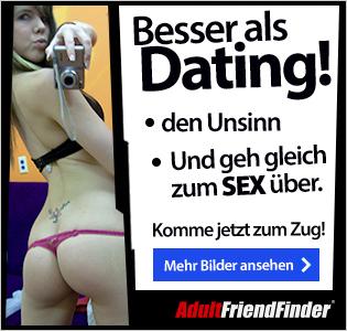 Besser als Dating! Lass den Usinn & geh gleich zum SEX über! Adult Singles & Swinger Dating.