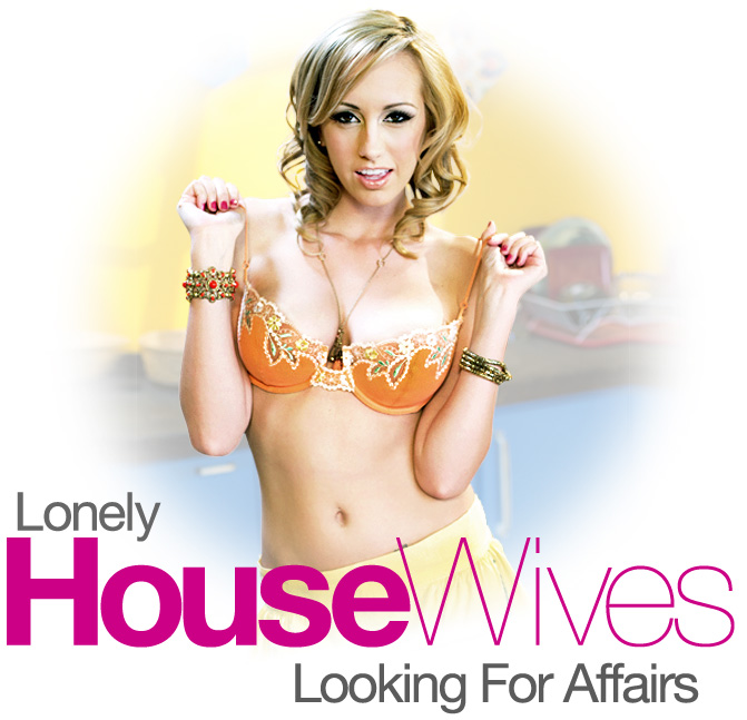 Lonely Housewives Looking for Affairs